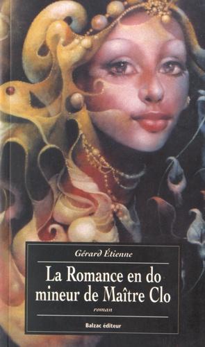 Gérard Etienne - La romance en do mineur de Maître Clo.