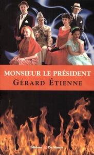 Gérard Etienne - Monsieur le président.
