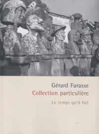 Gérard Farasse - Collection particulière.