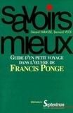 Gérard Farasse et Bernard Veck - Guide d'un petit voyage dans l'oeuvre de Francis Ponge.
