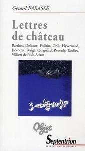 Gérard Farasse - Lettres de château.