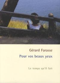 Gérard Farasse - Pour vos beaux yeux - Le temps qu'il fait.