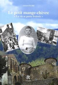 """Gérard Fauré - Le petit mange-chèvre - """"La vie se porte froissée""""."""