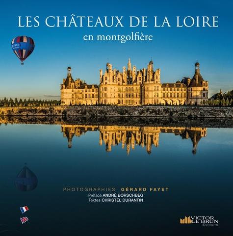 Montgolfière Chateaux De La Loire
