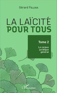 Histoiresdenlire.be La laïcité pour tous - Tome 2, Le corpus juridique général Image