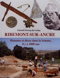 Gérard Fercoq du Leslay - Ribemont-sur-Ancre - Hommes et dieux dans la Somme, il y a 2000 ans.