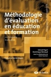 Gérard Figari et Dominique Remaud - Méthodologie d'évaluation en éducation et formation - Ou l'enquête évaluative.