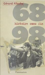 Gérard Filoche - 68-98 - Histoire sans fin.
