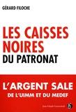 Gérard Filoche - Les caisses noires du patronat.