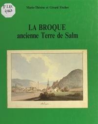 Gérard Fischer et Marie-Thérèse Fischer - La Broque, ancienne terre de Salm.