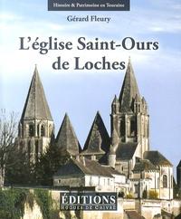 Gérard Fleury - L'église Saint-Ours de Loches (anciennement collégiale Notre-Dame).