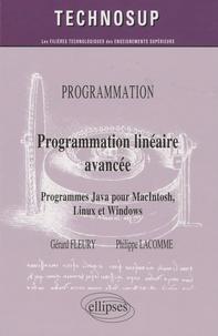 Gérard Fleury et Philippe Lacomme - Programmation linéaire avancée - Programmes Java pour Macintosh, Linux et Windows.