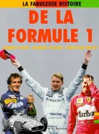 Gérard Flocon et Johnny Rives - La fabuleuse histoire de la formule 1.