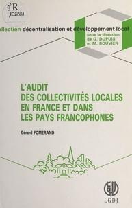 Gérard Fomerand - L'audit des collectivités locales en France et dans les pays francophones.