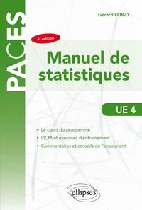 Gérard Forzy - Manuel de statistiques avec exercices et QCM corrigés UE 4.