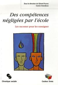 Gérard Fourez - Des compétences négligées par l'école - Les raconter pour les enseigner.