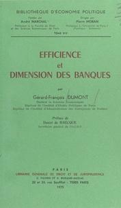 Gérard-François Dumont - Efficience et dimension des banques.