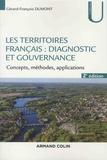 Gérard-François Dumont - Les territoires français : diagnostic et gouvernance - Concepts, méthodes, applications.