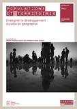 Gérard-François Dumont et Eric Froment - Populations et territoires - Enseigner le développement durable en géographie.