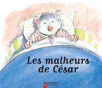 Gérard Franquin et Anne-Marie Chapouton - Les malheurs de César.
