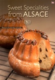 Gérard Fritsch et Guy Zeissloff - Sweet Specialities from Alsace.