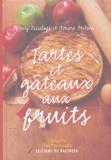 Gérard Fritsch et Guy Zeissloff - Tartes et gâteaux aux fruits.
