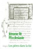 Gérard Fry - Jérôme - Commentaire de l'Ecclésiaste.