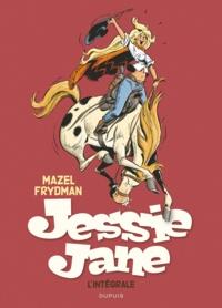 Gérard Frydman et  Mazel - Jessie Jane  : L'intégrale - Avec un ex-libris signé par l'auteur.
