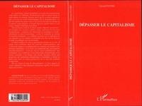 Gérard Fuchs - Dépasser le capitalisme.