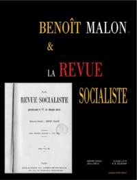 Gérard Gacon et Claude Latta - Benoît Malon et la Revue socialiste, une pensée en débat.