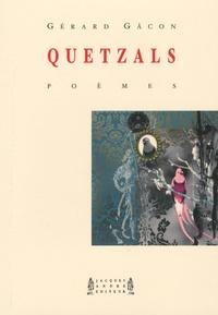 Gérard Gacon - Quetzals.