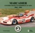 Gérard Gamand - Marcadier - Constructeur d'automobiles en kits (1963-1983).