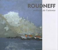 Gérard Gamand et Gérard Mouizel - Roudneff - Veilleur de l'attente.