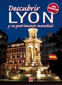 Gérard Gambier - Descubrir Lyon y su patrimonio mundial.