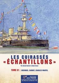 """Gérard Garier et Alain Croce - Les CUIRASSÉS """"Échantillons"""". Tome 01 - Brennus, Carnot, Charles Martel.."""