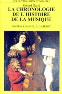 Gérard Garsi - La chronologie de l'histoire de la musique.
