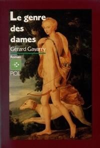 Gérard Gavarry - Le Genre des dames.