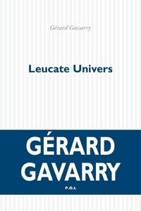 Gérard Gavarry - Leucate Univers.