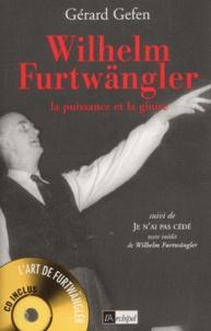 Wilhelm Furtwängler. La puissance et la gloire, avec CD audio.pdf