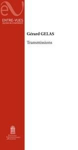 Téléchargez des ebooks gratuits pdf Transmissions (French Edition) par Gérard Gelas