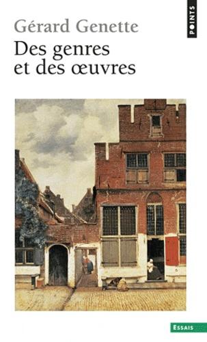 Gérard Genette - Des genres et des oeuvres.