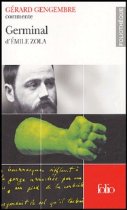 Gérard Gengembre - Germinal d'Emile Zola.