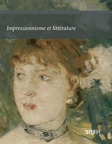 Gérard Gengembre et Yvan Leclerc - Impressionnisme et littérature.