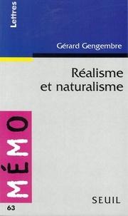 Gérard Gengembre - Réalisme et Naturalisme.