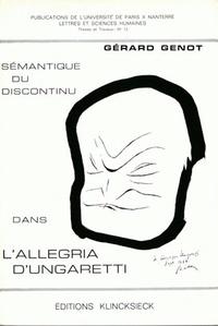 Gérard Genot - Sémantique du discontinu dans L'Allegria d'Ungaretti.