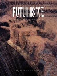 Gérard-Georges Lemaire - Futurisme.