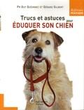 Gérard Gilbert et Guy Quéinnec - Trucs et astuces pour éduquer son chien.