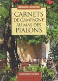 Gérard Ginoux - Carnets de campagne au mas des Pialons.