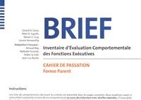 Deedr.fr BRIEF Inventaire d'évaluation comportementale des fonctions exécutives - Cahier de passation (forme parent) (paquet de 25) + feuilles de profil (paquet de 25) Image
