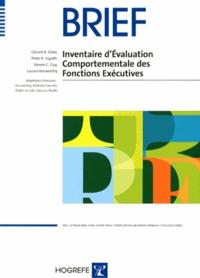 Gérard Gioia et Peter Isquith - BRIEF - Inventaire d'évaluation comportementale des fonctions exécutives.